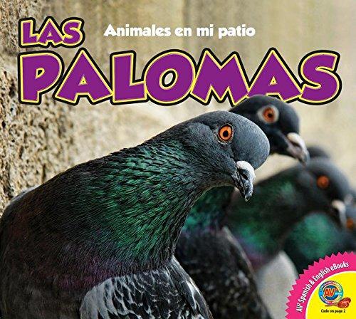 Las Palomas (Animales en mi patio / Animals in My Backyard)