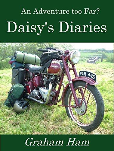 An Adventure too far: Daisy's Diaries (English Edition) Triumph Daisy