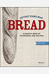 Bread: A Baker's Book of Techniques and Recipes Hardcover