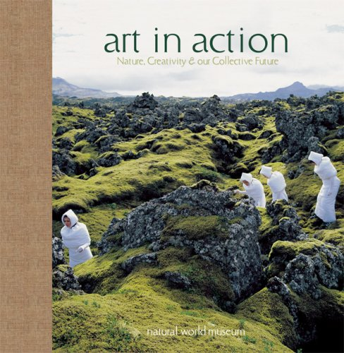 Art in Action: Nature, Creativity and Our Collective Future