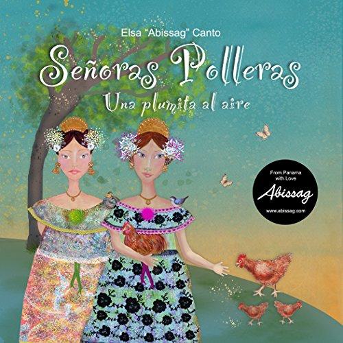 """Descargar epub free ebooks Señoras Polleras: """"Una plumita al aire"""" en español ePub"""