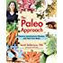 The Paleo Approach: Reverse Autoimmune Disease, Heal Your Body (English Edition)