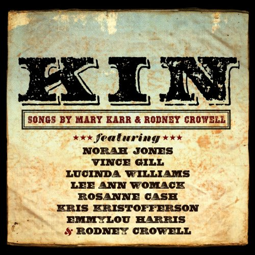 KIN: Songs by Mary Karr & Rodn...