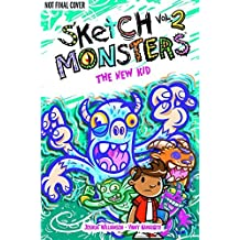 Sketch Monsters Book 2: The New Kid by Joshua Williamson (2013-02-19)