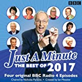 Just a Minute: Best of 2017: 4 episodes of the much-loved BBC Radio 4 comedy game (BB...