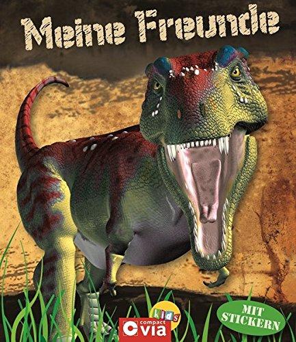 Dinosaurier - Freundebuch mit Stickern. Meine besten Freunde (Meine Freunde)