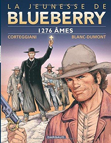 Jeunesse de Blueberry (La) - tome 18 - 1276 âmes
