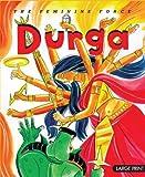 #10: Durga: The Feminine Force