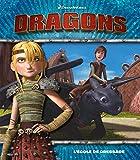 Telecharger Livres Dreamworks Dragons L ecole de dressage (PDF,EPUB,MOBI) gratuits en Francaise