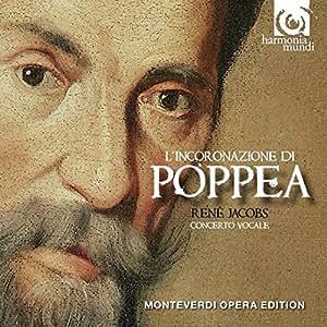 Monteverdi: L'Incoronazione di Poppea (Concerto Vocale/Rene Jacobs)