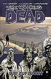 The Walking Dead 3: Die Zuflucht - Robert Kirkman