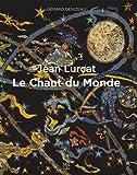 Jean Lurçat, Le chant du monde - Jean Lurçat