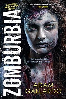 Zomburbia (Zombie Apocalypse Series) by [Gallardo, Adam]
