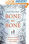 Bone by Bone: A psychological thrille...