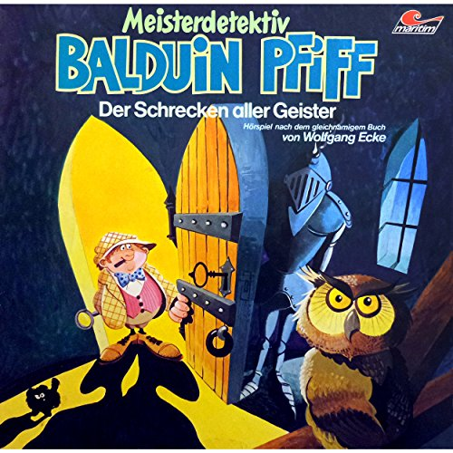 Balduin Piff (3) Der Schrecken aller Geister - Wolfgang Ecke 1975 / maritim 2017