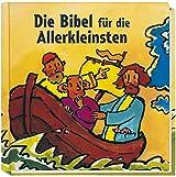 Die Bibel für die Allerkleinsten