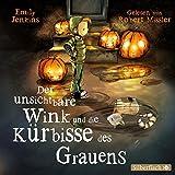 Der unsichtbare Wink und die Kürbisse des Grauens: 2 CDs