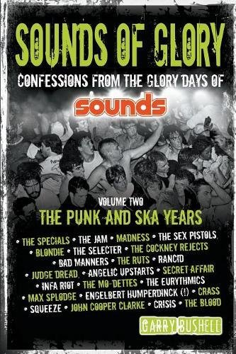Sounds of Glory: The Punk and Ska Years