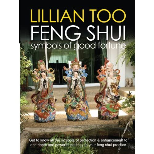 Feng Shui : Symbols of Good Fortune by Lillian Too (2004-04-15)