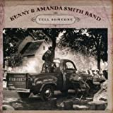 Songtexte von Kenny & Amanda Smith Band - Tell Someone