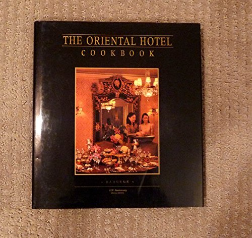 the-oriental-hotel-cookbook-125th-anniversary-special-edition-bangkok