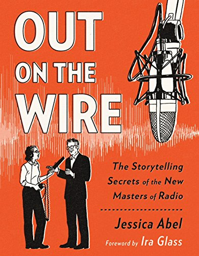 Out On The Wire por Jessica Abel