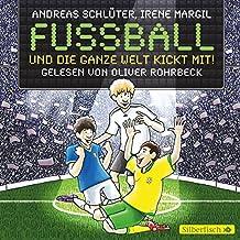 Fußball und die ganze Welt kickt mit!: 2 CDs