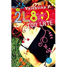 2L8 - Too late by Valentina F. (2015-01-22)