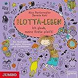 Mein Lotta-Leben: Ich glaub, meine Kröte pfeift! Ein HörErlebnis mit vielen Stimmen und Geräuschen