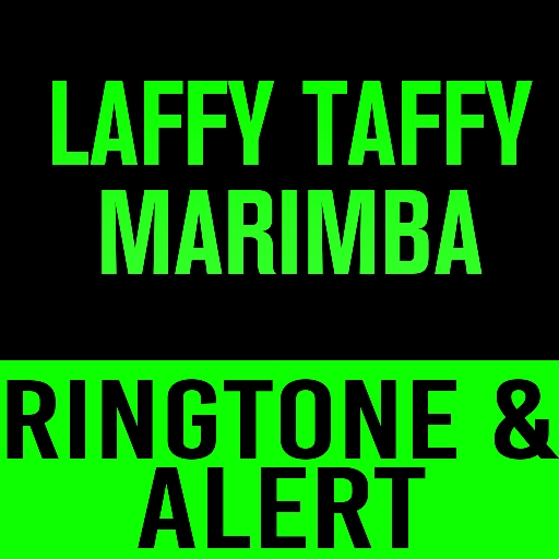 laffy-taffy-marimba-ringtone-and-alert