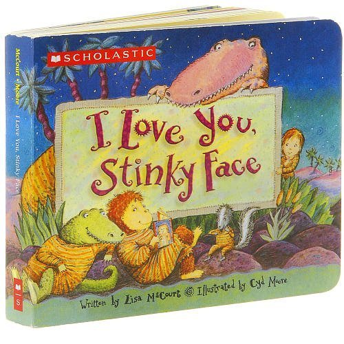 i-love-you-stinky-face-board-book-by-scholastic
