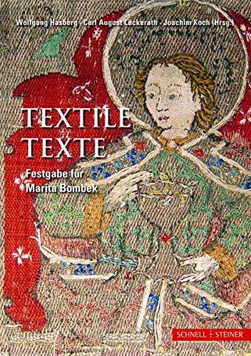 Textile Texte: Festgabe für Marita Bombek
