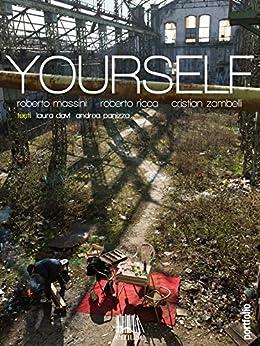 Yourself (Portfolio Vol. 3) di [Massini, Roberto, Ricca, Roberto, Zambelli, Cristian]