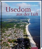 Usedom aus der Luft: Bildband