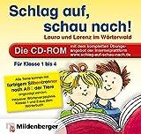 Schlag auf, schau nach! CD-ROMLaura und Lorenz im Wörterwald. Die CD-ROM mit dem kompletten Übungsprogramm der Interne