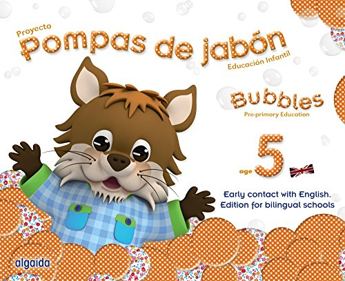 Pompas de jabón. Bubbles age 5. Pre-primary Education - 9788490670682