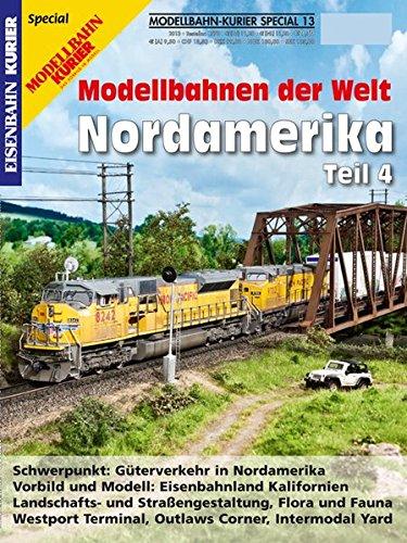 Modellbahnen der Welt - Nordamerika Teil 4 (Modellbahn-Kurier Special)