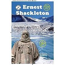 Ernest Shackleton (History Changers Book 1)