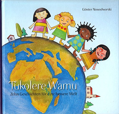 tukolere-wamu-zehn-geschichten-fr-eine-bessere-welt