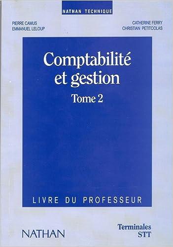 Comptabilite Et Gestion Tome 2 Terminale Stt Professeur Pdf Telecharger Stadberkdifeacasmie