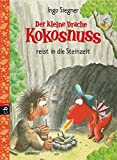 Der kleine Drache Kokosnuss reist in die Steinzeit: Schulausgabe 4 (Schulausgaben, Band 4) - Ingo Siegner