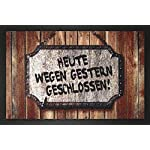 EMPIRE Merchandising 662927Heute Wegen Gestern Geschlossen, Doormat 60x 40cm Polypropylene