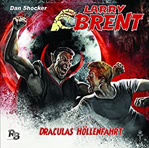 Draculas Höllenfahrt (13) (Original Dan Shocker Hörspiele)