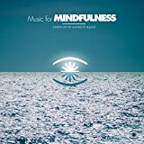 Music for Mindfulness Vol. 2 - Compiled by Kenneth Bager