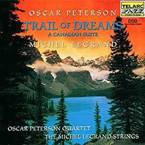 Trail of Dreams - A Canadian Suite