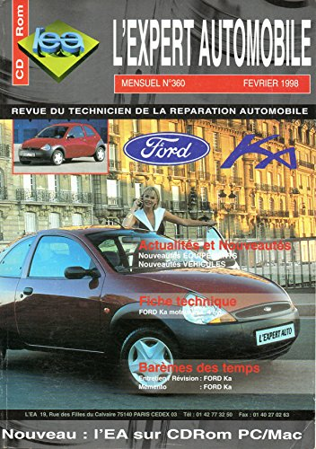 pdf t l chargement revue technique l 39 expert automobile n 360 ford ka 1 3 livre t l chargement. Black Bedroom Furniture Sets. Home Design Ideas