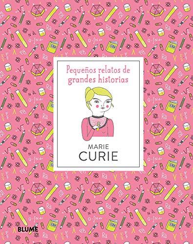 Marie Curie (Pequeños Relatos Grandes Historias) por Isabel Thomas