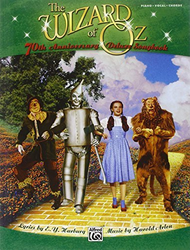 The Wizard of Oz: 70th Anniversary Deluxe Songbook (vocal selections) (Pvg) by Harold Arlen and E.Y. Harburg (2009-10-13)