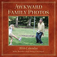Awkward Family Photos 2016 Wall Calendar