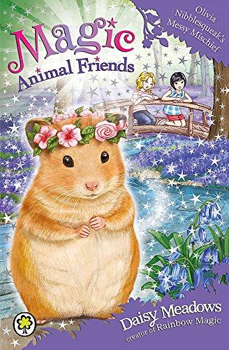 Olivia Nibblesqueak's Messy Mischief: Book 9 (Magic Animal Friends)